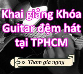 Lớp học đàn guitar cơ bản tại TPHCM