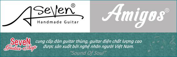 Seven Guitar Shop - chuyên bán guitar thùng, guitar điện chất lượng do nghệ nhân Việt Nam chế tác